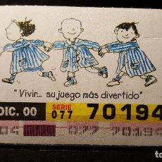 Cupones ONCE: CUPON ONCE. DIA DEL NIÑO CON CANCER. VIVIR SU JUEGO MAS DIVERTIDO. 21 DICIB.2000. Nº 70194. Lote 125862823