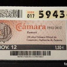 Cupones ONCE: CUPON ONCE. 100 AÑOS CAMARA OFICIAL DE COMERCIO E INDUSTRIA DE ZAMORA. 20 NOVIEMBRE 2012. Nº 59434. Lote 126008219