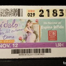 Cupones ONCE: CUPON ONCE. DIA NACIONAL DE ESPINA BIFIDA. EMBARAZADA TOMA A. FOLICO. 21 NOVIEMBRE 2012. Nº 21835. Lote 126008595