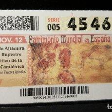Cupones ONCE: CUPON ONCE. ARTE RUPESTRE CANTABRIA. PATRIMONIO MUNDIAL EN ESPAÑA. 28 NOVIEMBRE 2012. Nº 45469. Lote 126009379