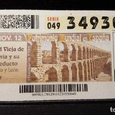 Cupones ONCE: CUPON ONCE. C. VIEJA SEGOVIA Y ACUEDUCTO. PATRIMONIO MUNDIAL EN ESPAÑA. 29 NOVIEMBRE 2012. Nº 34930. Lote 126009487
