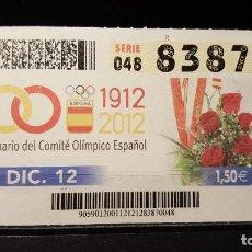 Cupones ONCE: CUPON ONCE. CENTENARIO DEL COMITE OLIMPICO ESPAÑOL. 12 DICIEMBRE 2012. Nº 83870. Lote 126010659