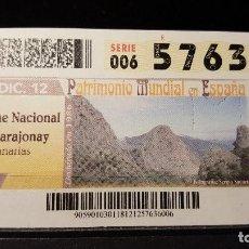 Cupones ONCE: CUPON ONCE. PARQUE N. GARAJONAY. PATRIMONIO MUNDIAL ENESPAÑA. 18 DE DICIEMBRE DE 2012. Nº 57636. Lote 126011163