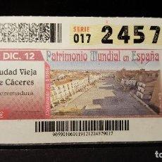 Cupones ONCE: CUPON ONCE. CIUDAD VIEJA CACERES. PATRIMONIO MUNDIAL EN ESPAÑA. 19 DE DICIEMBRE DE 2012. Nº 24579. Lote 126011227