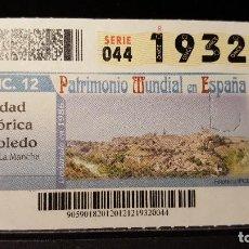 Cupones ONCE: CUPON ONCE. CIUDAD HIST. TOLEDO. PATRIMONIO MUNDIAL EN ESPAÑA. 20 DE DICIEMBRE DE 2012. Nº 19320. Lote 126011307