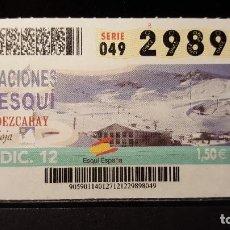 Cupones ONCE: CUPON ONCE. ESTACIONES ESQUI.VALDEZCARAY. LA RIOJA. 27 DE DICIEMBRE DE 2012. Nº 29898. Lote 126011899