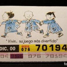 Cupones ONCE: CUPON ONCE. DIA DEL NIÑO CON CANCER. VIVIR SU JUEGO MAS DIVERTIDO. 21 DICIEMBRE 2000. Nº 70194. Lote 126404571