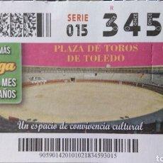 Cupones ONCE: CUPON ONCE. PLAZA DE TOROS DE TOLEDO. Lote 129017407
