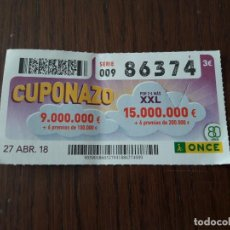 Cupones ONCE: CUPÓN ONCE 27-04-18 EL CUPONAZO.. Lote 131039892
