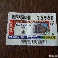 Cupones ONCE: CUPÓN ONCE 27-05-18 GRAN TEATRO FALLA, CÁDIZ.. Lote 131039948