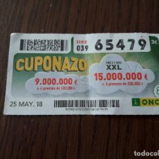 Cupones ONCE: CUPÓN ONCE 25-05-18 CUPONAZO.. Lote 131039980