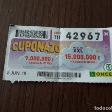 Cupones ONCE: CUPÓN ONCE 08-06-18 CUPONAZO.. Lote 131040076