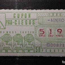 Cupones ONCE: CUPON ONCE 1984. Nº 5198. BOMBOS SORTEO. 4 DE ENERO DE 1984.. Lote 131054896