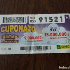 Cupones ONCE: CUPÓN ONCE 09-02-18 CUPONAZO.. Lote 131748694