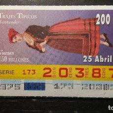 Bilhetes ONCE: CUPON ONCE. TRAJES TIPICOS. SANTANDER. 25 DE ABRIL DE 1997. Nº 20387. Lote 132707402