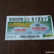 Cupones ONCE: CUPÓN ONCE 23-02-18 CUPONAZO.. Lote 132798390