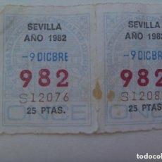 Cupones ONCE: LOTE DE 2 CUPONES DE LA ONCE DEL 9 DE DICIEMBRE DE 1982, SEVILLA.. Lote 269302083