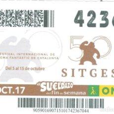 Cupones ONCE: CUPÓN DE LA ONCE DEL 15 DE OCTUBRE DE 2017 - FESTIVAL INT. DE CINEMA FANTASTIC DE CATALUNYA - SITGES. Lote 142402414