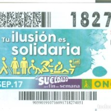 Cupones ONCE: CUPÓN DE LA ONCE DEL 16 DE SEPTIEMBRE DE 2017 - TU ILUSIÓN ES SOLIDARIA -. Lote 142403858