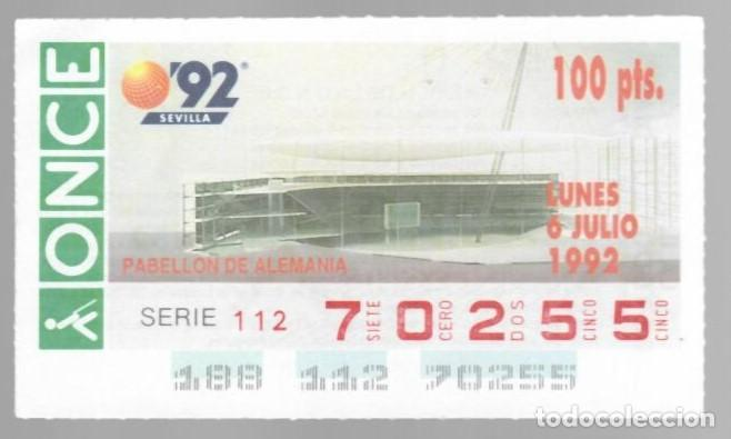 ONCE NÚM. 70255 SERIE 112 - 6 JULIO 1992 - EXPO 92 SEVILLA - PABELLÓN DE ALEMANIA (Coleccionismo - Lotería - Cupones ONCE)
