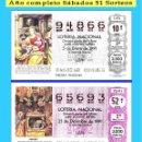 Cupones ONCE: OCASIÓN- 1991 LOTERÍA NACIONAL.- AÑO COMPLETO SÁBADOS / CALIDAD MUY BUENA, DISPONGO DE OTROS AÑOS. Lote 150742494