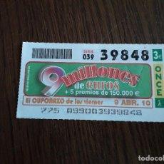 Cupones ONCE: CUPÓN ONCE 09-04-10 EL CUPONAZO DE LOS VIERNES.. Lote 151549782