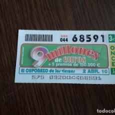 Cupones ONCE: CUPÓN ONCE 02-04-10 EL CUPONAZO DE LOS VIERNES.. Lote 151549862
