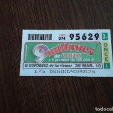 Cupones ONCE: CUPÓN ONCE 26-03-10 EL CUPONAZO DE LOS VIERNES.. Lote 151550190