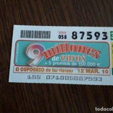Cupones ONCE: CUPÓN ONCE 12-03-10 EL CUPONAZO DE LOS VIERNES.. Lote 151550766