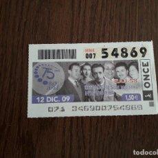 Bilhetes ONCE: CUPÓN ONCE 12-12-09 75 AÑOS DE RADIO JEREZ, EAJ 58 CREADORES DE NUESTRA HISTORIA.. Lote 151636998