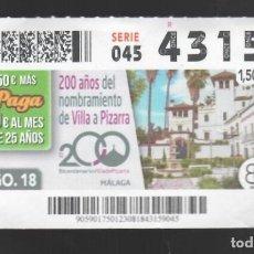 Cupones ONCE: ONCE NÚM. 43159 SERIE 045 - 23 AGOSTO 2018 - 200 AÑOS DEL NOMBRAMIENTO DE VILLA A PIZARRA. Lote 151707598