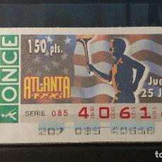 Cupones ONCE: C. ONCE. JUEVES 25 DE JULIO DE 1996. ATLANTA 1996. Nº 40616. Lote 151715026