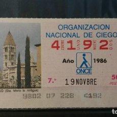 Cupones ONCE: C. ONCE. SANTA MARIA LA ANTIGUA. VALLADOLID. 19 DE NOVIEMBRE DE 1986. Nº 4192. Lote 151715710