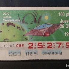 Cupones ONCE: C. ONCE. OCIO. LECTURA. CIENCIA-FICCION. 26 DICIEMBRE 1991. Nº 25279.. Lote 151736614