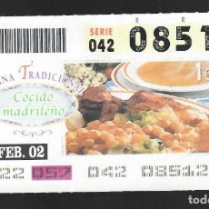 Cupones ONCE: ONCE NÚM. 08512 SERIE 042 - 26 FEBRERO 2002 - COCINA TRADICIONAL - COCIDO MADRILEÑO. Lote 151923206