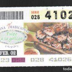 Cupones ONCE: ONCE NÚM. 41026 SERIE 028 - 27 FEBRERO 2002 - COCINA TRADICIONAL - PULPO A LA GALLEGA. Lote 151923430