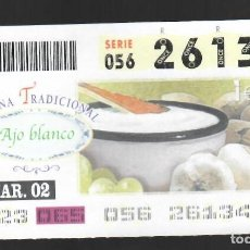 Cupones ONCE: ONCE NÚM. 26134 SERIE 056 - 6 MARZO 2002 - COCINA TRADICIONAL - AJO BLANCO. Lote 151924094