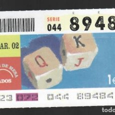 Cupones ONCE: ONCE NÚM. 89484 SERIE 044 - 13 MARZO 2002 - JUEGOS DE MESA - DADOS. Lote 151924402