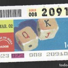 Cupones ONCE: ONCE NÚM. 20910 SERIE 008 - 13 MARZO 2002 - JUEGOS DE MESA - DADOS. Lote 151924526
