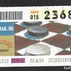 Cupones ONCE: ONCE NÚM. 23689 SERIE 015 - 12 MARZO 2002 - JUEGOS DE MESA - DAMAS. Lote 151924826