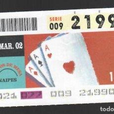 Cupones ONCE: ONCE NÚM. 21990 SERIE 009 - 18 MARZO 2002 - JUEGOS DE MESA - NAIPES. Lote 151925022