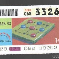 Cupones ONCE: ONCE NÚM. 33262 SERIE 068 - 20 MARZO 2002 - JUEGOS DE MESA - TRES EN RAYA. Lote 151925266