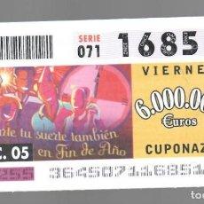Cupones ONCE: ONCE NÚM. 16851 SERIE 071 - 30 DICIEMBRE 2005 - COMPARTE TU SUERTE TAMBIÉN EN FIN DE AÑO. Lote 152089474