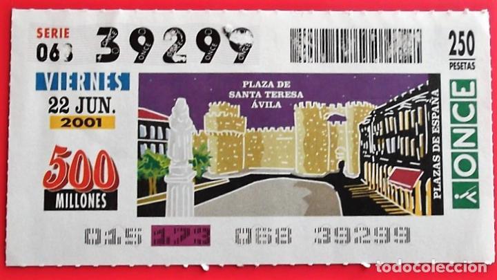 ESPAÑA. ONCE. 2001. PLAZAS: ÁVILA. PLAZA DE SANTA TERESA. FECHA: 22 JUNIO. VER FOTO POR DOBLEZ Y/O D (Coleccionismo - Lotería - Cupones ONCE)
