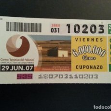 Cupones ONCE: CUPON ONCE. 29/06/07. Lote 157138730