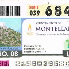 Cupones ONCE: CUPON DE LA ONCE DEL 2 DE AGOSTO DE 2008, AYUNAMIENTO DE MNTELLANO (SEVILLA). Lote 158126206