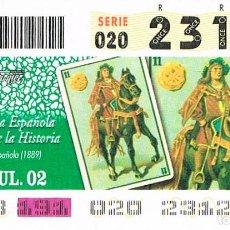 Cupones ONCE: CUPON DE LA ONCE DEL 10 DE JULIO DE 20023, LA BARAJA ESPAÑOLA A TRAVES DE LA HISTORIA. Lote 158127238