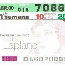 Cupones ONCE: CUPON DE LA ONCE DEL 2-4-2000. ESTRELLAS DEL CINE MUDO: LAURA LAPLANE. Lote 158128006