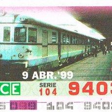 Cupones ONCE: CUPON DE LA ONCE DEL 9-4-1999. 150 AÑOS DEL FERROCARRIL EN ESPAÑA: TREN DIESEL TER S/5. Lote 158128446