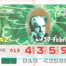 Cupones ONCE: CUPON DE LA ONCE DEL 27-2-1997, PREMIOS NOBEL: ALBERT SCHWETZAR (PAZ). Lote 158128878